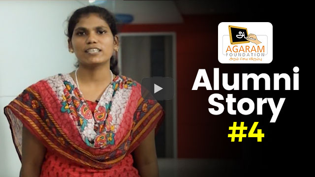 Agaram Alumni Stories #4